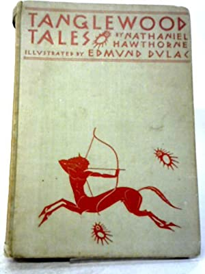 Tanglewood Tales by Nathaniel Hawthorne - AbeBooks