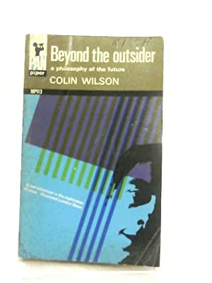 Beyond the Outsider: Colin Wilson