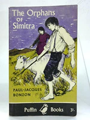 The orphans of Simitra. (Puffin books): Paul-Jacques Bonzon