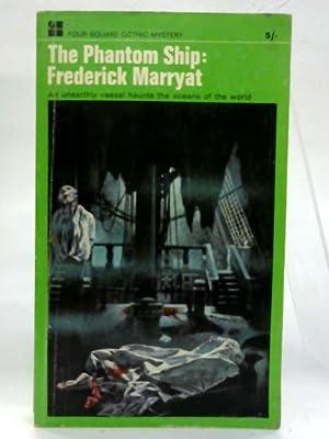 The phantom ship. (Four square books): Frederick Marryat