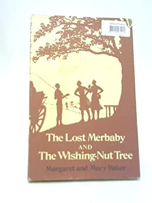 The Lost Merbaby and The Wishing-Nut Tree