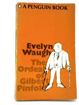 The Ordeal of Gilbert Pinfold: Evelyn Waugh