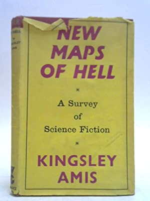 New Maps of Hell, A Survey of Scinece Fiction
