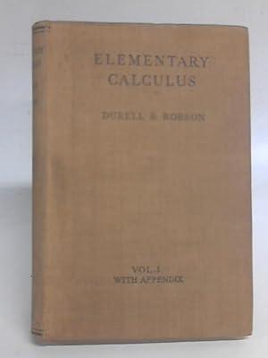 Elementary Calculus Volume I: C. V Durell