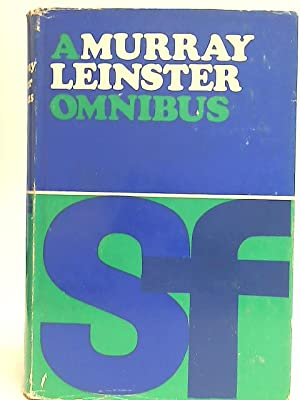 A Murray Leinster Omnibus: Operation Terror, Invaders of Space, Checkpoint Lambda