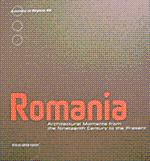 ROMANIA: ARCHITECTURAL MOMENTS FROM THE NINETEENTH CENTURY TO THE PRESENT: Adolph Stiller, editor