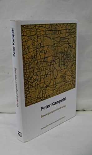 PETER KAMPEHL: BEWEGUNGSERINNERUNG (Peter Kampehl: Memory of Movement).