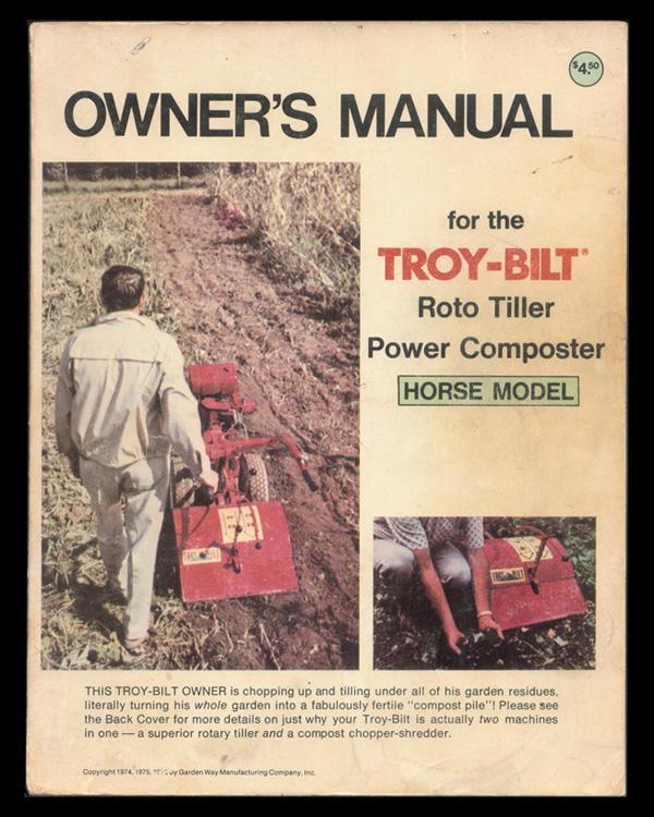 Owneru0027s Manual For The Troy Bilt Roto Tiller Power Composter; Horse Model.: