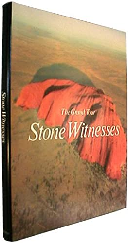 Stone Witnesses (The Grand Tour).