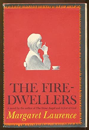 The Fire-Dwellers.: Laurence, Margaret.