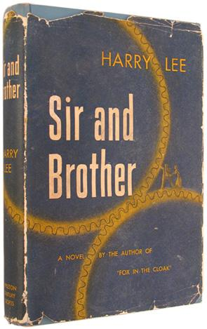 Sir and Brother.: Lee, Harry.