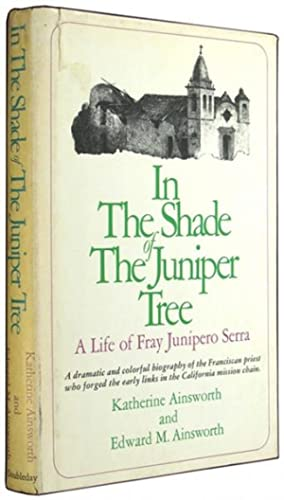 In the Shade of the Juniper Tree: Ainsworth, Katherine and