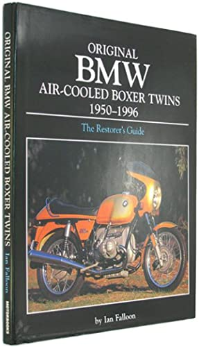 Original BMW Air-Cooled Boxer Twins 1950-1996.: Falloon, Ian.