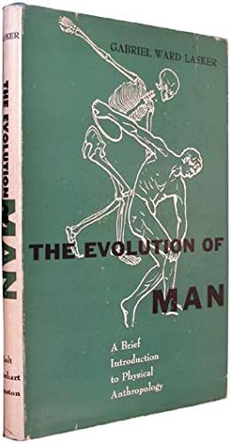 The Evolution of Man: A Brief Introduction to Physical Anthropology.