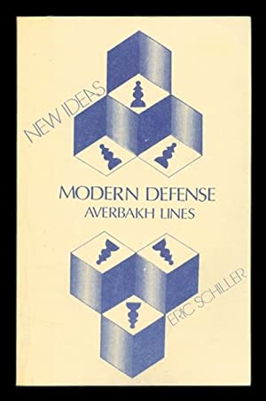 New Ideas in the Modern Defense: Averbakh: Schiller, Eric and