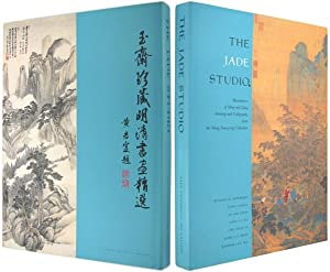The Jade Studio: Masterpieces of Ming and Qing Painting and Calligraphy from the Wong Nan-P'ing C...