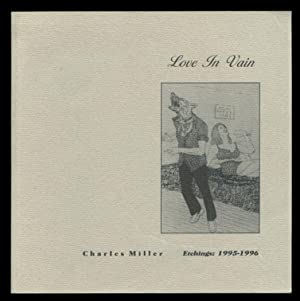 Love in Vain: Etchings: 1995-1996.