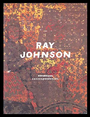 Ray Johnson: Correspondences.