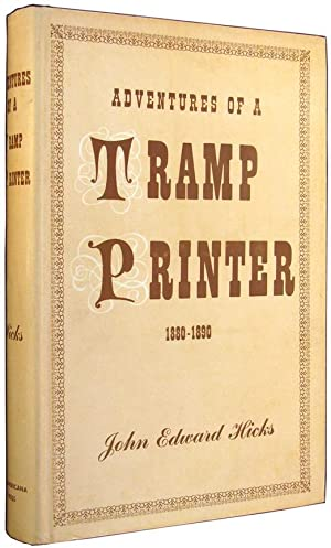 Adventures of a Tramp Printer, 1880-1890.