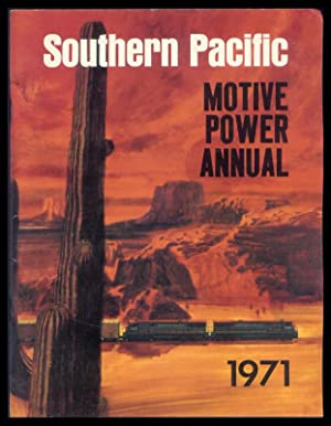 Southern Pacific Motive Power Annual, 1971.: Strapac, Joseph A.