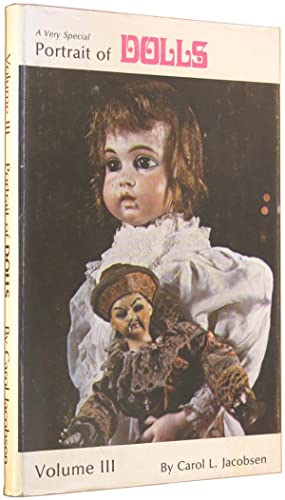 A Very Special Portrait of Dolls, Volume III (Three).