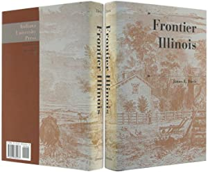 Frontier Illinois (History of the Trans-Appalachian Frontier series).