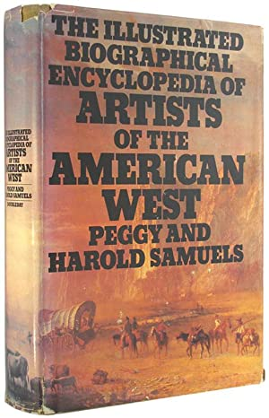 The Illustrated Biographical Encyclopedia of Artists of the American West.