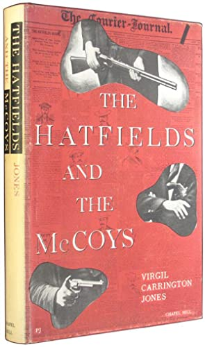 The Hatfields and the McCoys.