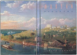 Nauvoo Panorama: Views of Nauvoo Before, During, and After Its Rise, Fall, and Resoration.