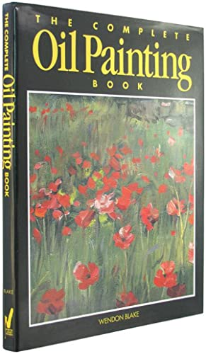 The Complete Oil Painting Book.