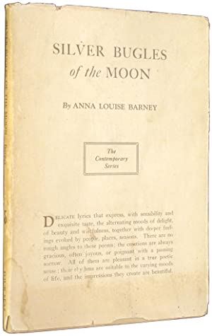 Silver Bugles of the Moon.: Barney, Anna Louise.