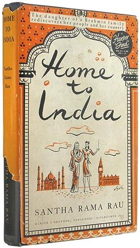 Home to India.: Santha Rama Rau.