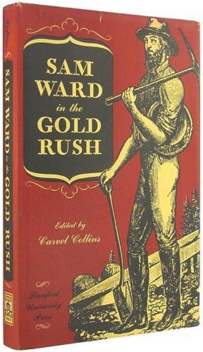 Sam Ward in the Gold Rush.: Ward, Sam; edited