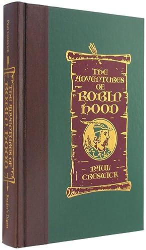 The Adventures of Robin Hood: An English: Creswick, Paul; illustrated