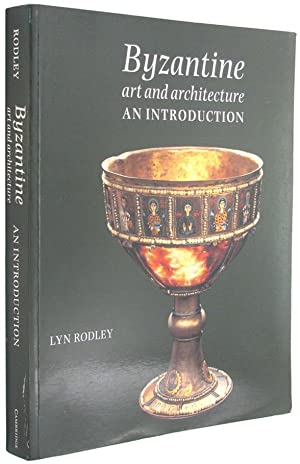 Byzantine Art and Architecture: An Introduction.