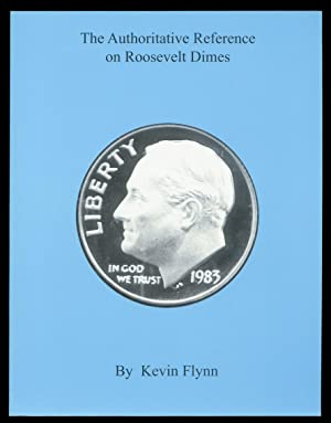 The Authoritative Reference on Roosevelt Dimes.