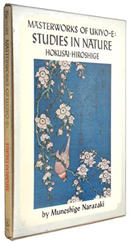 Masterworks of Ukiyo-E: Studies in Nature: Hokusai Hiroshige.