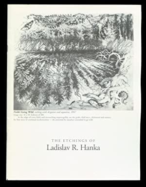 The Etchings of Ladislav R Hanka.