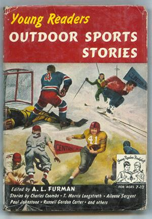 Young Readers Outdoor Sports Stories.: Furman, A L (editor).