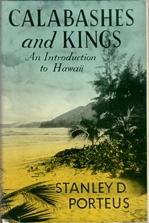 Calabashes and Kings: An Introduction to Hawaii.