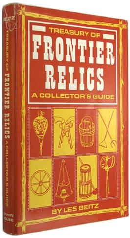 Treasury of Frontier Relics: A Collector's Guide.