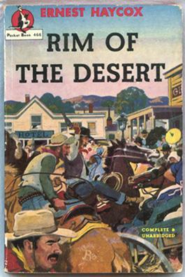 Rim of the Desert.: Haycox, Ernest.