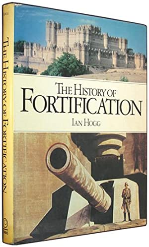 The History of Fortification.
