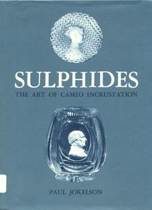 Sulphides: The Art of Cameo Incrustation.