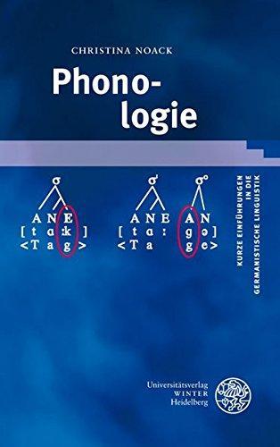 Phonologie (Kurze Einführungen in die germanistische Linguistik - KEGLI) - Noack, Christina
