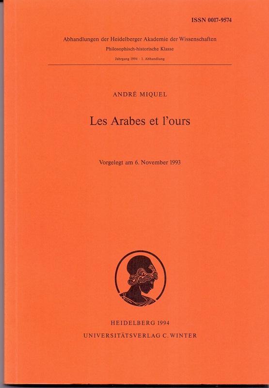 Les Arabes Et L`ours. - Miquel, Andre
