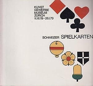 Schweizer Spielkarten. Kunstgewerbemuseum der Stadt Zürich 11.: Kopp, Peter F.: