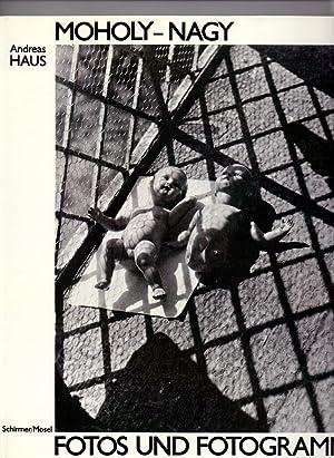 Moholy-Nagy, Fotos und Fotogramme.: Haus, Andreas und