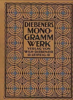 Diebeners Monogrammwerk. Monogramme und Dekorationen.: Diebener, Wilhelm (Hrsg.):