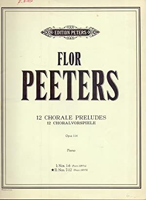 12 Chorale Preludes/Choralvorspiele Opus 114 II: Nos. 7-12 (for piano).